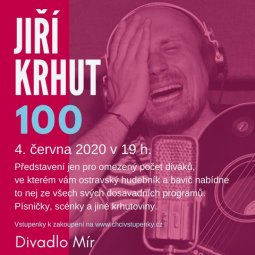 "Jiří Krhut ""100"" - One Man Show"